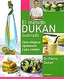 El método Dukan ilustrado (DIETA DUKAN)