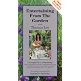 Entertaining From Garden With Theresa Loe