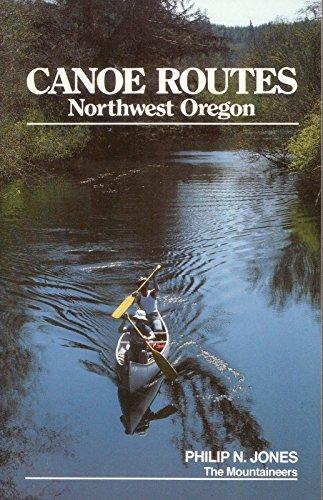 Canoe Routes Northwest Oregon - Shipping And Jones Usa Jack