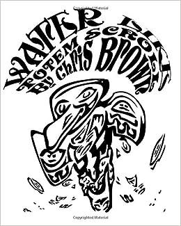 Water Like: Totem Scroll: Chris Brown: 9781441455536: Amazon ...