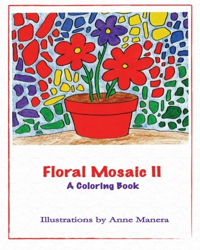 Floral Mosaic II: A Coloring Book (Volume 2)