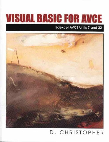 Visual Basic for AVCE (Edexcel AVCE Units 7 and 22) (Pt.1) by Payne-Gallway Publishers
