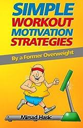 Simple Workout Motivation Strategies