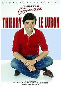 """Afficher """"Thierry Le Luron au gymnase"""""""