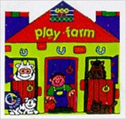 Play Farm (Fun to Learn Mini House): 9780749835521: Amazon