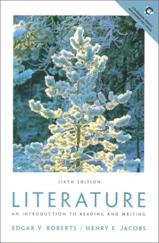 Literature: An Introduction to Reading and Writing (6th Edition)