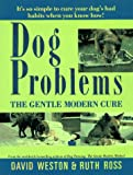 Dog Problems, David Weston and Ruth Ross, 0876055072