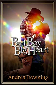 Bad Boy, Big Heart (Heart of the Boy Book 1) by [Downing, Andrea]