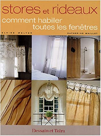 Stores Et Rideaux Amazon Ca Elvire Welter Catherine Maillet Books