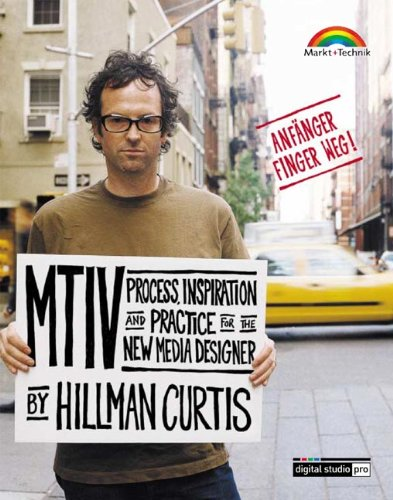 mtiv-process-inspiration-and-practice-for-the-new-media-designer-deutsche-ausgabe-digital-studio-pro