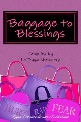Baggage to Blessings