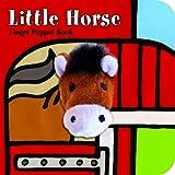 #9: Little Horse: Finger Puppet Book (Little Finger Puppet Board Books)