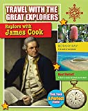 Explore with James Cook (Travel with the Great Explorers)