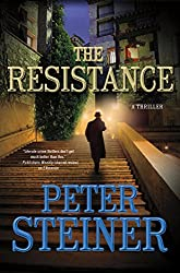 The Resistance: A Thriller (A Louis Morgon Thriller Book 4)