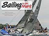 Sailing to the Mark 2019 Calendar