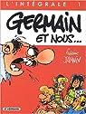 Intégrale Germain et nous, tome 1 par Jannin