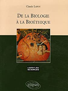 """Afficher """"De la biologie à la bioéthique"""""""