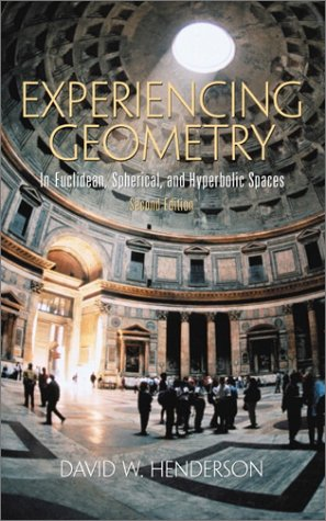 Experiencing Geometry: In Euclidean, Spherical and Hyperbolic Spaces (2nd Edition)