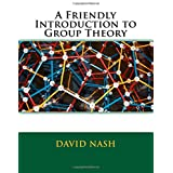 A Friendly Introduction to Group Theory