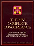 img - for THE NIV COMPLETE CONCORDANCE the complete English concordance to the New International Version book / textbook / text book