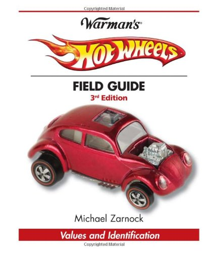 Warman's Hot Wheels Field Guide: Values and Identification (Warman's Field Guides Hot Wheels: Values & Identification) ebook