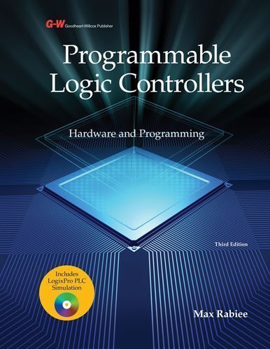 Programmable Logic Controllers: Hardware and Programming by Rabiee, Max Published by Goodheart-Willcox 3rd (third) , Textbook edition (2012) Hardcover