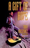 img - for A Gift of Hope book / textbook / text book