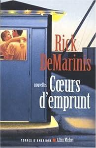 Coeurs d'emprunt par Rick DeMarinis
