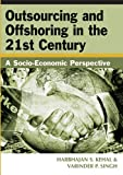 img - for Outsourcing and Offshoring in the 21st Century: A Socio-Economic Perspective book / textbook / text book