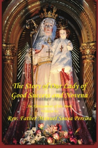 The Story of Our Lady of Good Success and Novena (Our Lady Of Good Success Statue For Sale)