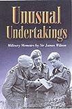 Unusual Undertakings, James Wilson, 0850529050