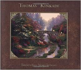 thomas kinkade twenty five years of light