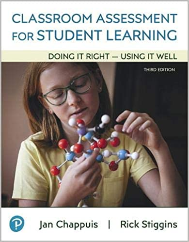Classroom Assessment for Student Learning: Doing It Right - Using It Well, 3rd Edition - Original PDF