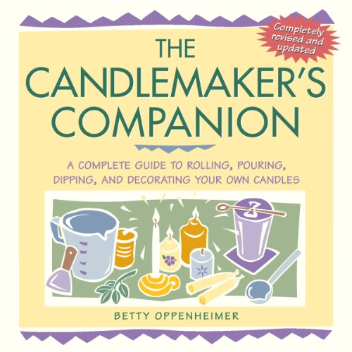 Cheap Candlemaking the candlemaker s companion a complete guide to rolling pouring