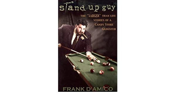 Stand-Up Guy: Larger Than Life Stories: Amazon.es: Damico, Frank: Libros en idiomas extranjeros