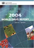 World Drug Report 2004 9789211481846