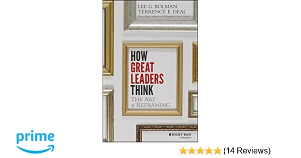Proven Ways to Transform Your Thinking (The Architecture of Leadership Book 1)