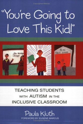 You're-Going-to-Love-this-Kid-Teaching-Students-with-Autism-in-the-Inclusive-Classroom