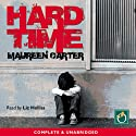 Hard Time Audiobook by Maureen Carter Narrated by Liz Holliss