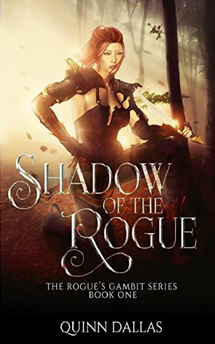 The Shadow of the Rogue: The Rogue's Gambit (The Rouge's Gambit Book 1)
