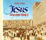 Front cover for the book Reader's Digest Jesus and His Times by Reader's Digest