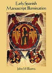Early Spanish Manuscript Illumination