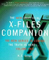 The New Unofficial X-Files Companion : The Truth is Here... Volume Two