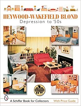 Book HEYWOODWAKEFIELD BLOND (Schiffer Book for Collectors)