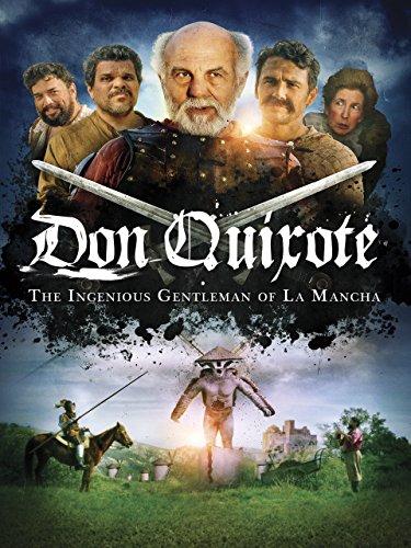 Don Quixote: The Keen Gentleman of La Mancha