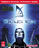 img - for Deus Ex (Prima's Official Strategy Guide) book / textbook / text book