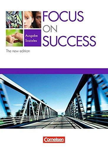 Focus on Success - The new edition - Soziales: Focus on Success
