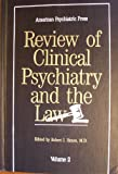 American Psychiatric Press Review of Clinical Psychiatry and the Law, , 0880483768
