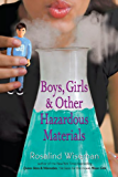 Boys, Girls, and Other Hazardous Materials