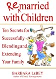 Remarried with Children, Barbara LeBey, 0553803212
